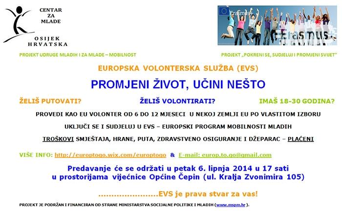 <p>Provedi kao Eu volonter od 6 do 12 mjeseci u nekoj zemlji Eu po vlastitom izboru, uključi se i sudjeluj u evs – europski program mobilnosti mladih, troškovi smještaja, hrane, puta, zdravstveno osiguranje i džeparac – plaćeni.</p>