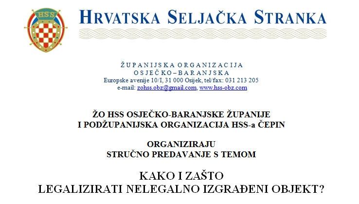 <p style='text-align: justify;'>Županijska organizacija HSS-a Osječko-baranjske županije i podžupanijska organizacija HSS-a Čepin organiziraju stručno predavanje s veoma akutalnom temom. KAKO I ZAŠTO LEGALIZIRATI NELEGALNO IZGRAĐENI OBJEKT?</p>