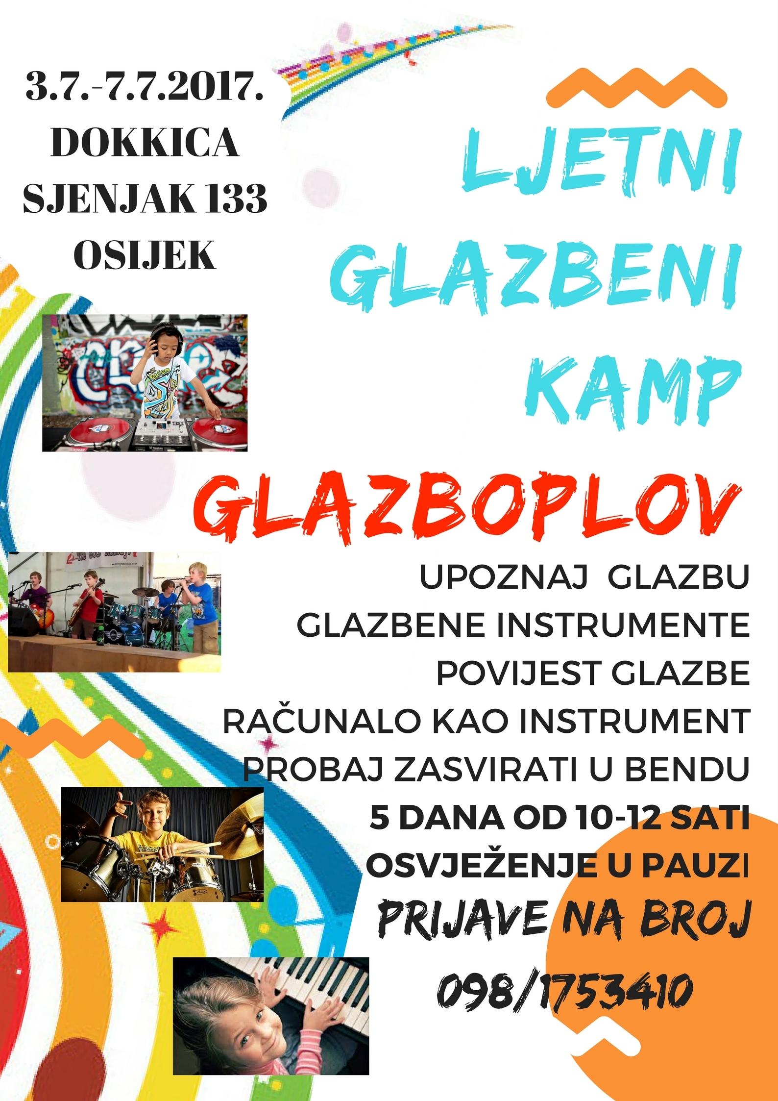 <p>Centar za djecu i mlade Pozitivni i sretni Čepin u suradnji s Dokkicom od 3. do 7. srpnja 2017. organizira <strong>Ljetni glazbeni kamp 'Glazboplov'</strong> s ciljem pružanja podrške roditeljima u glazbenom odgoju djece, razvoja glazbenih potencijala djece i pružanja mogućnosti kvalitetnog slobodnoga vremena.</p>