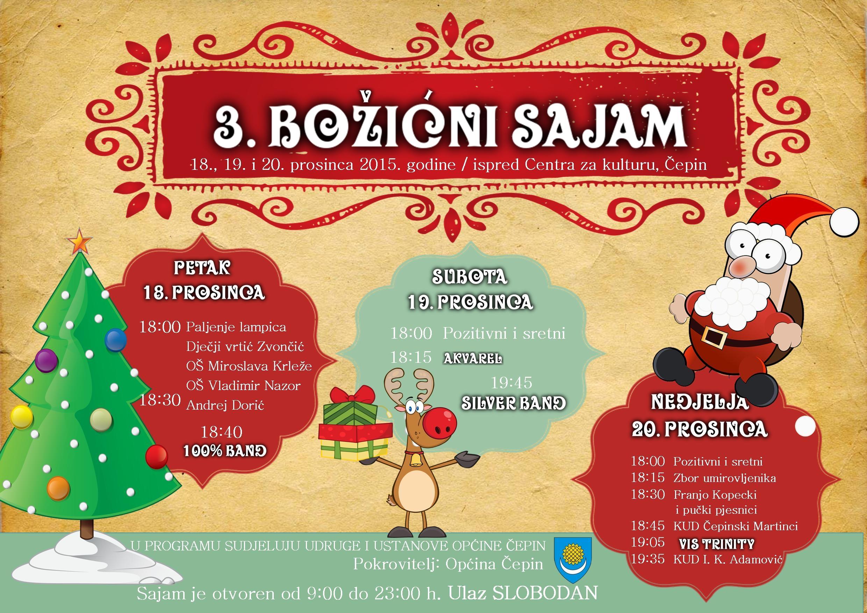 <p>Ovogodišnji Božićni sajam u Čepinu, treći po redu, započinje u petak 18. prosinca 2015., a trajat će do nedjelje 20. prosinca 2015. u parku ispred Centra za kulturu (kod Knjižnice).</p>